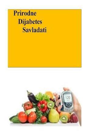 Prirodne Dijabetes Savladati