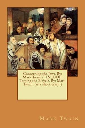 Bog, paperback Concerning the Jews. by af Twain Mark