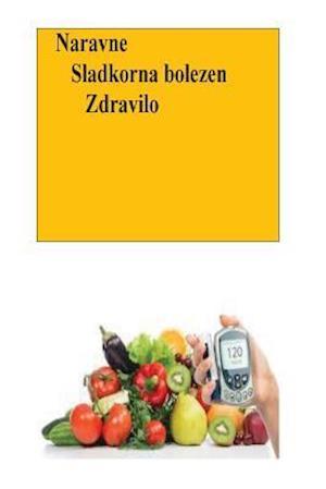 Bog, paperback Naravne Sladkorna Bolezen Zdravilo af Roger Mason