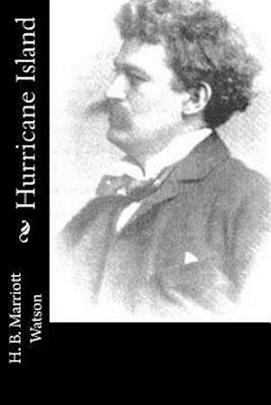 Bog, paperback Hurricane Island af H. B. Marriott Watson