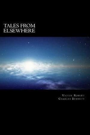 Bog, paperback Tales from Elsewhere af V. R. Bennett