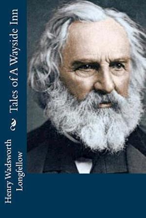Bog, paperback Tales of a Wayside Inn af Henry Wadsworth Longfellow