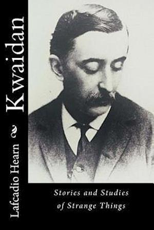 Bog, paperback Kwaidan af Lafcadio Hearn