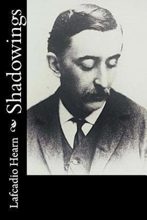 Bog, paperback Shadowings af Lafcadio Hearn
