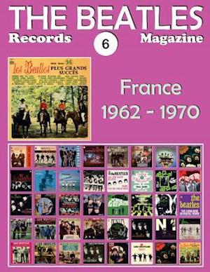 Bog, paperback The Beatles Records Magazine - No. 6 - France (1962 - 1970) af Juan Carlos Irigoyen Perez