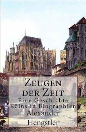 Bog, paperback Zeugen Der Zeit af Alexander Hengstler