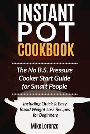 Bog, paperback Instant Pot Cookbook af Mike Lorenzo