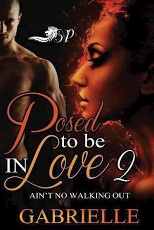 Bog, paperback Posed to Be in Love 2 af Gabrielle