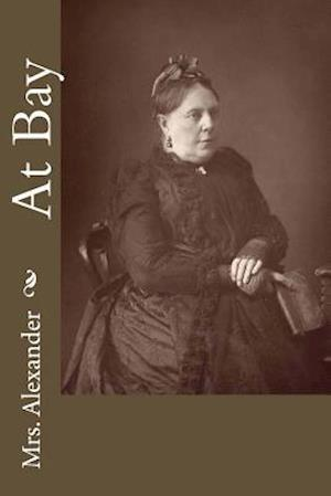 Bog, paperback At Bay af Mrs Alexander
