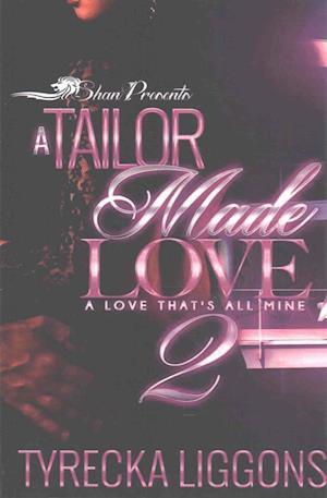 Bog, paperback A Tailor Made Love 2 af Tyrecka Liggons