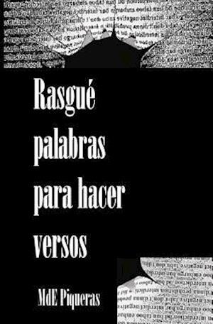 Bog, paperback Rasgue Palabras Para Hacer Versos af Mde Piqueras