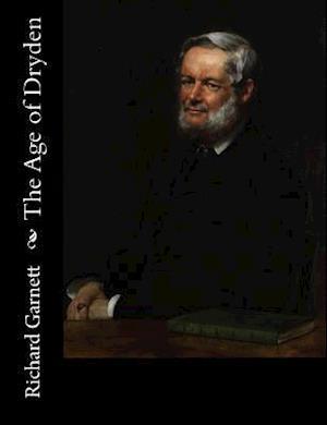 Bog, paperback The Age of Dryden af Richard Garnett