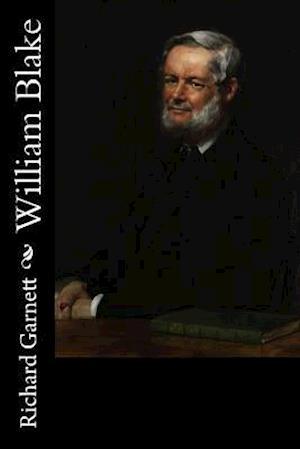 Bog, paperback William Blake af Richard Garnett