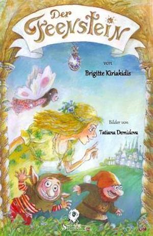 Bog, paperback Der Feenstein af Brigitte Kiriakidis