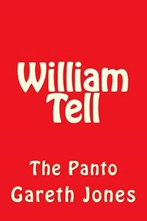 Bog, paperback William Tell af MR Gareth Hywel Jones