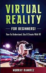 Virtual Reality for Beginners!