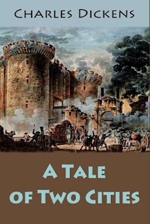 Bog, paperback A Tale of Two Cities af Charles Dickens