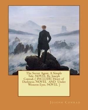 Bog, paperback The Secret Agent, a Simple Tale. Novel By. Joseph Conrad. ( Include af Joseph Conrad