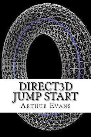 Bog, paperback Direct3D Jump Start af Arthur Evans