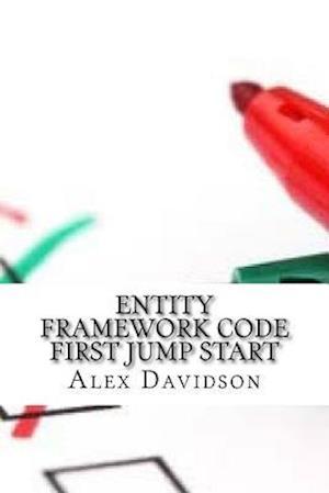 Bog, paperback Entity Framework Code First Jump Start af Alex Davidson
