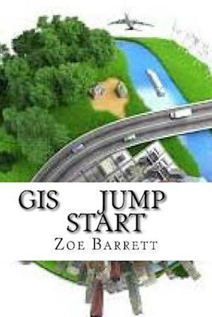 Bog, paperback GIS Jump Start af Zoe Barrett