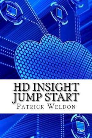 Bog, paperback HD Insight Jump Start af Patrick Weldon
