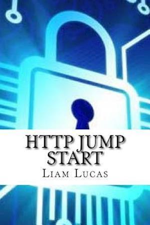 Bog, paperback HTTP Jump Start af Liam Lucas