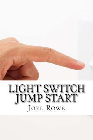 Bog, paperback Light Switch Jump Start af Joel Rowe
