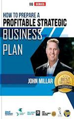 How to Prepare a Profitable Strategic Business Plan