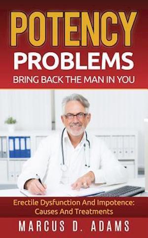 Bog, paperback Potency Problems af Marcus D. Adams