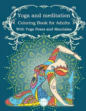 Yoga and Meditation Coloring Book for Adults
