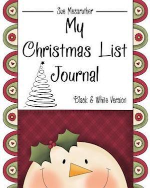 Bog, paperback My Christmas List Journal af Sue Messruther