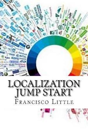 Bog, paperback Localization Jump Start af Francisco Little