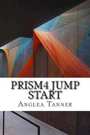 Bog, paperback Prism4 Jump Start af Anglea Tanner