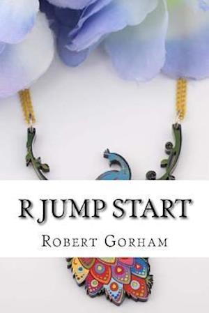 Bog, paperback R Jump Start af Robert Gorham
