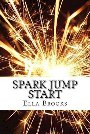 Bog, paperback Spark Jump Start af Ella Brooks