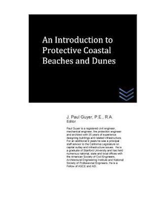 Bog, paperback An Introduction to Protective Coastal Beaches and Dunes af J. Paul Guyer