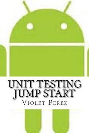 Bog, paperback Unit Testing Jump Start af Violet Perez