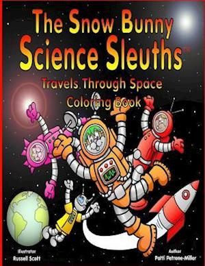 Bog, paperback The Snow Bunny Science Sleuths Coloring Book af Patti Petrone-Miller