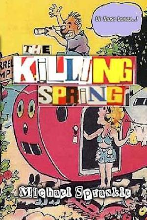 Bog, paperback The Killing Spring af Michael Sprankle