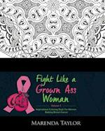 Fight Like a Grown Ass Woman Inspirational Coloring Book