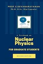 A Text Book on Nuclear Physics for Graduate Students