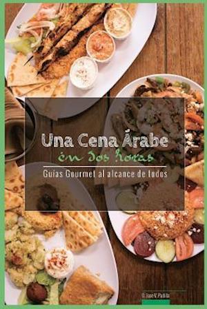 Bog, paperback Una Cena Arabe En DOS Horas af D. Jose Vargas Padilla