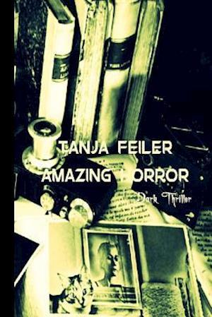 Bog, paperback Amazing Horror af T. Tanja Feiler F.