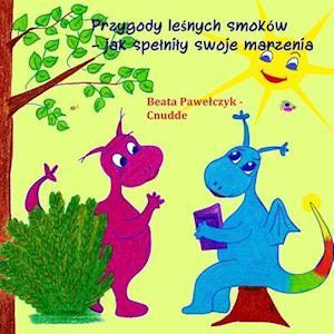 Bog, paperback Przygody Lesnych Smokow af Beata Pawelczyk Cnudde