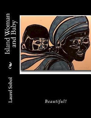 Bog, paperback Island Woman and Baby af Laurel Sobol