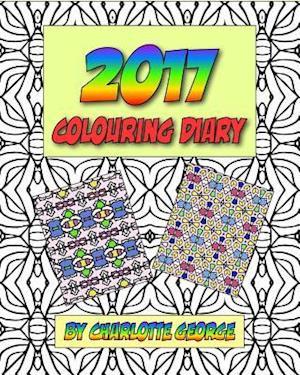 Bog, paperback 2017 Colouring Diary af Charlotte George
