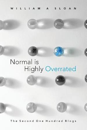 Normal Is Highly Overrated