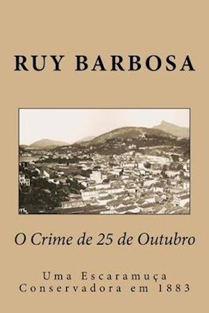 Bog, paperback O Crime de 25 de Outubro af Ruy Barbosa
