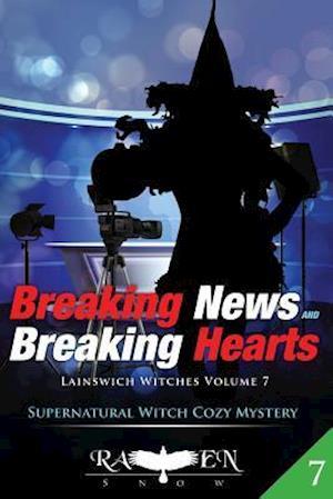 Bog, paperback Breaking News and Breaking Hearts af Raven Snow